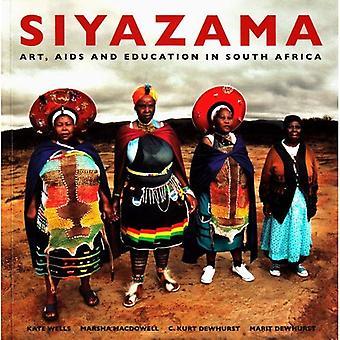Siyazama: Kunst, AIDS en onderwijs in Zuid-Afrika
