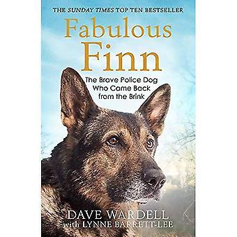 Fabulosas finlandés: El valiente perro policía que volvió del abismo