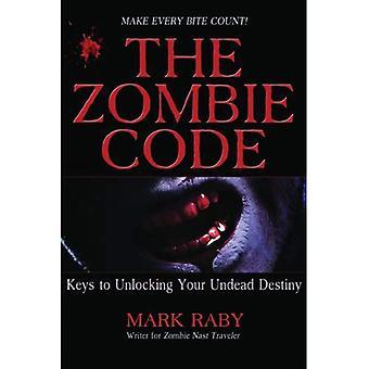 Zombie kod: Nycklar att låsa upp din odöda öde (parodier kapar)