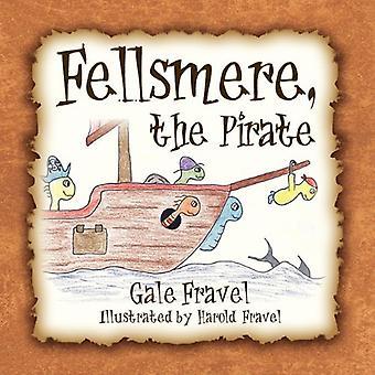 Fellsmere, de piraat