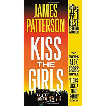 Kiss the Girls (Alex Cross� Novels)