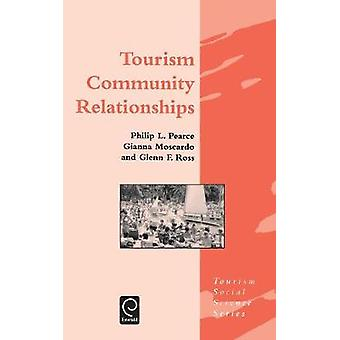 Tourism Community Relationships by Pearce & Philip L.