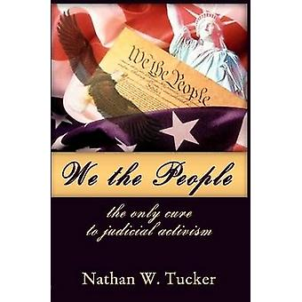 نحن شعب العلاج الوحيد للنشاط القضائي تاكر & ناثان