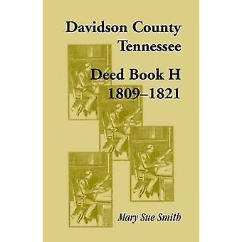 Davidson County Tennessee escritura livro H 18091821 por Smith e Mary Sue