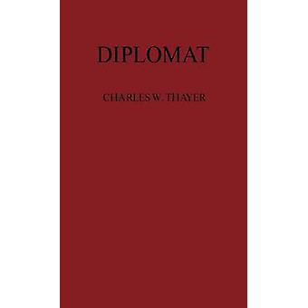 Diplomat by Thayer & Charles Wheeler