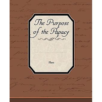 Le but de la papauté par Platon