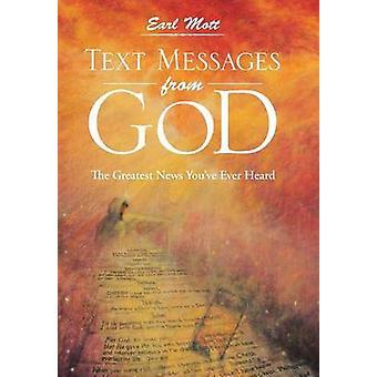 Teksti viestejä Jumalalta Greatest News youve koskaan kuullut Mott & Earl