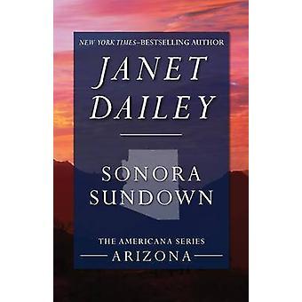 Sonora Sundown by Dailey & Janet