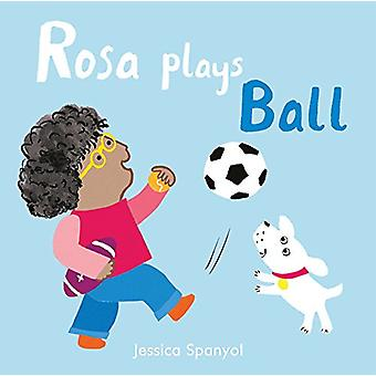 Rosa Plays Ball by Rosa Plays Ball - 9781786281265 Book