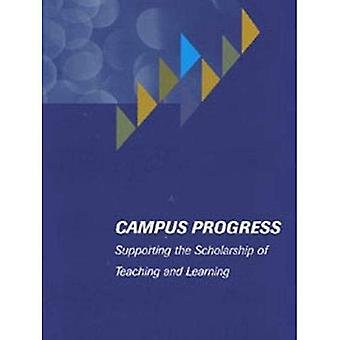 Campus Progress: Supporting The Scholarship Of Teaching And Learning