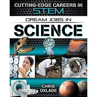 Dream Jobs in Science by Chris Oxlade - 9780778729655 Book