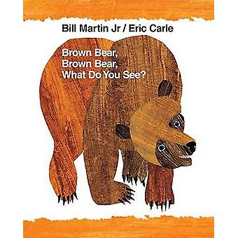 Brown Bear - Brown Bear - What Do You See? - 40th Anniversary Edition
