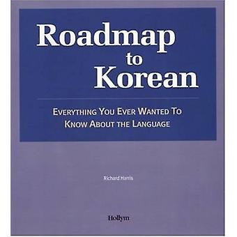 Roadmap To Korean by Richard Harris - 9781565911871 Book
