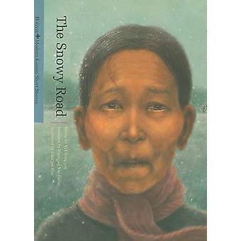 The Snowy Road (Modern Korean Short Stories) by Chongjun Yi - 9781565