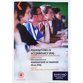 FIA Foundations in Taxation FA2016 - Exam Kit by Kaplan Publishing -