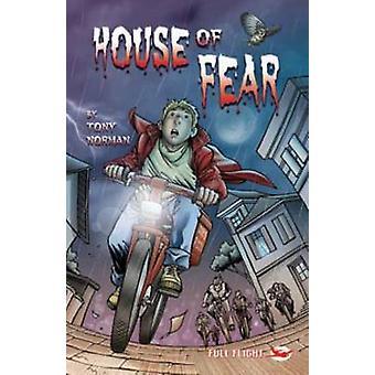House of Fear by Tony Norman - Jillian Powell - Aleksandar Sotirovski