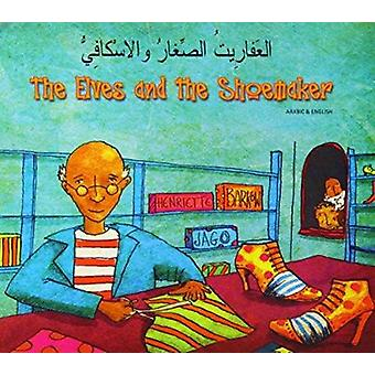 The Elves and the Shoemaker in Arabic and English by Henriette Barkow