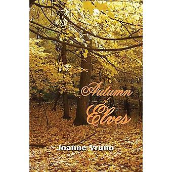 Autumn of Elves by Joanne Vruno - 9780878397976 Book