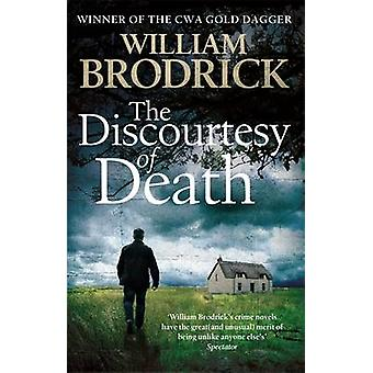 The Discourtesy of Death by William Brodrick