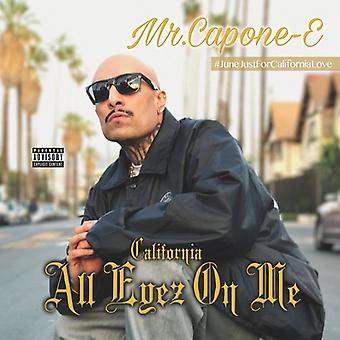 Hr. Capone-E - Californien kærlighed: alle Eyez mig [CD] USA import