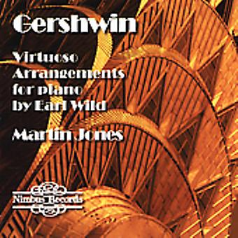 Martin Jones - George Gershwin: Virtuoso Arrangements for Piano by Earl Wild [CD] USA import