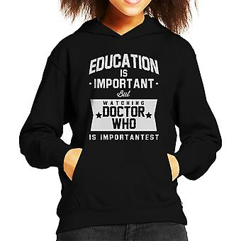 Education Is Important But Doctor Who Is Importantest Kid's Hooded Sweatshirt