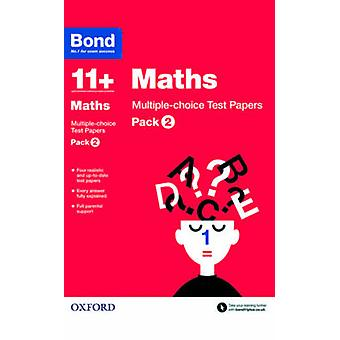 Bond 11+ - Maths - Multiple Choice Test Papers - Pack 2 by Sarah Lindsay