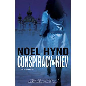 Conspiracy in Kiev by Noel Hynd - 9780310278719 Book