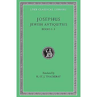 Działa - v. 5 - żydowskich starożytności - Bks.I-III przez Józef Flawiusz - H.