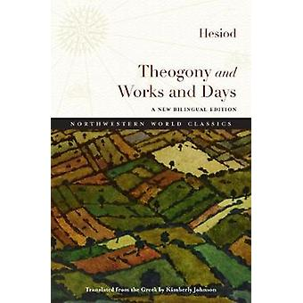 Theogony and Works and Days by Hesiod - Kimberly Johnson - 9780810134