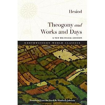 Theogonie und Werke und Tage von Hesiod - Kimberly Johnson - 9780810134