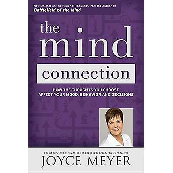 The Mind Connection - How the Thoughts You Choose Affect Your Mood - B