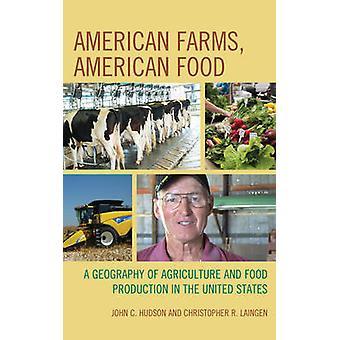 American fermes - cuisine américaine - une géographie de l'Agriculture et de l'alimentation P