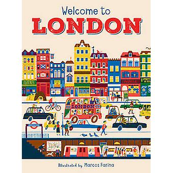 Welcome to London by Marquitos Farina - 9781908985811 Book