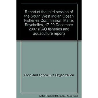 Report of the Third Session of the South West Indian Ocean Fisheries