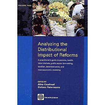 Analyzing the Distributional Impact of Reforms - A Practitioner's Guid