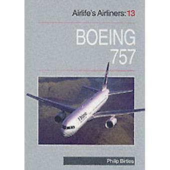 De Airlife vliegtuigen - v. 13 - Boeing 757 door Philip Birtles - 9781853109