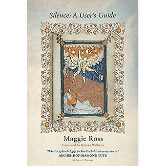 Silence: A User's Guide: Volume One: Process: 1