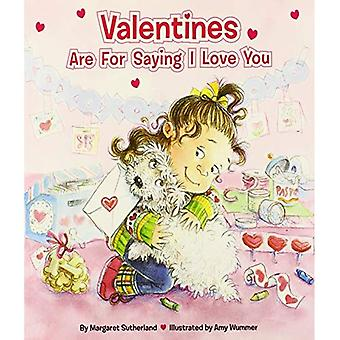 Valentines Are for Saying I Love You with Sticker
