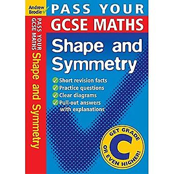 Shape and Symmetry (Pass Your GCSE Maths)