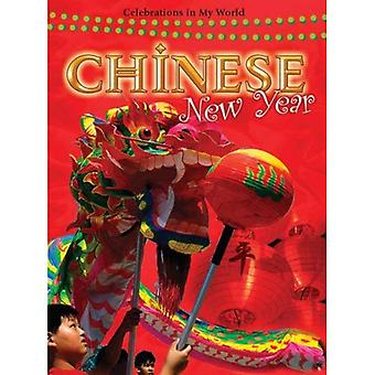Chinese New Year (Celebrations in My World)