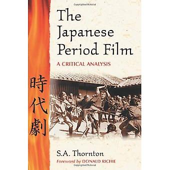 The Japanese Period Film: A Critical Analysis, to 1970