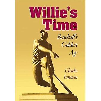 Tiempo de Willie: edad de oro del béisbol (béisbol de escritura): edad de oro del béisbol (béisbol de escritura)