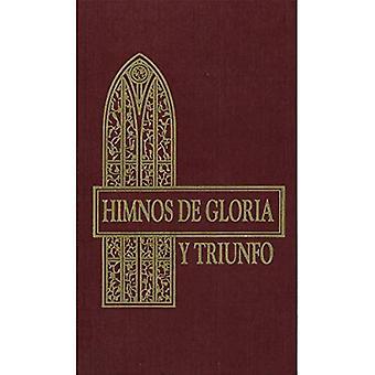 Himnos de Gloria y Triunfo.