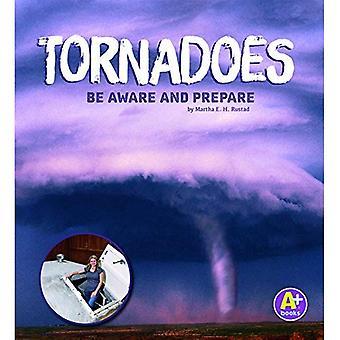 Tornado's: Bewust worden en voor te bereiden (weer bewust)