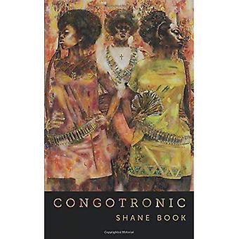 Congotronic (Kuhl House Poets)