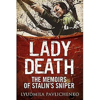 Lady Death: The Memoirs of Stalin's Sniper (Hardback)