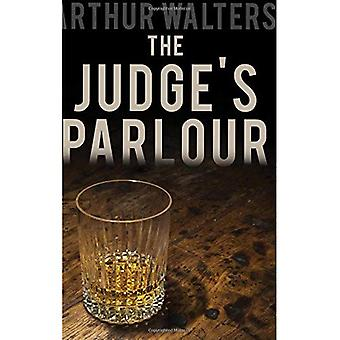 The Judge's Parlour: A 16th Century Pub in a Small Cornish Village with Big Secrets and an Enormous History
