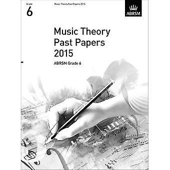 Musik teori tidligere papirer 2015, ABRSM Grade 6 (teori af musik eksamen papirer & svar (ABRSM))