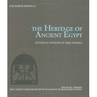 The Heritage of Ancient Egypt: Studies in Honour of Erik Iversen